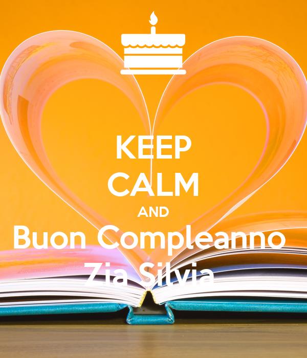 Keep Calm And Buon Compleanno Zia Silvia Poster Smd Keep Calm O