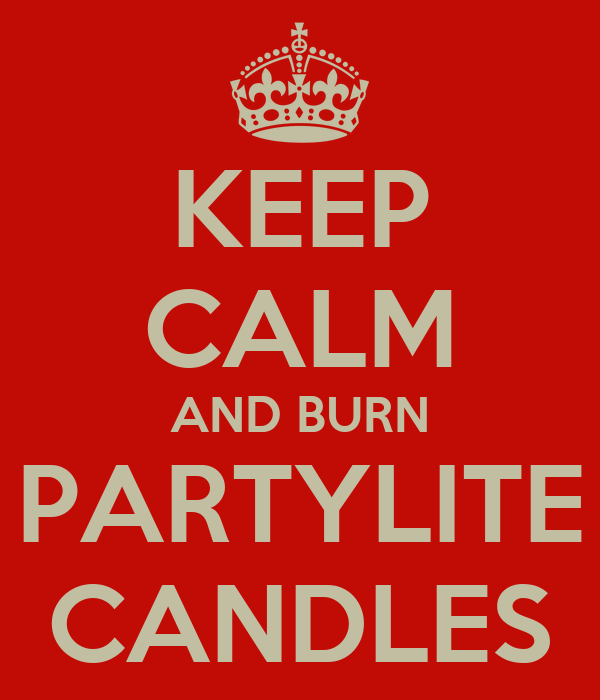 keep calm and burn partylite candles poster kathy keep calm o matic. Black Bedroom Furniture Sets. Home Design Ideas