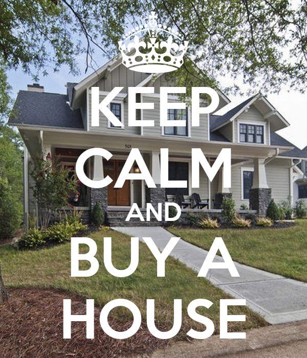 keep calm and buy a house poster taylor adams realtor