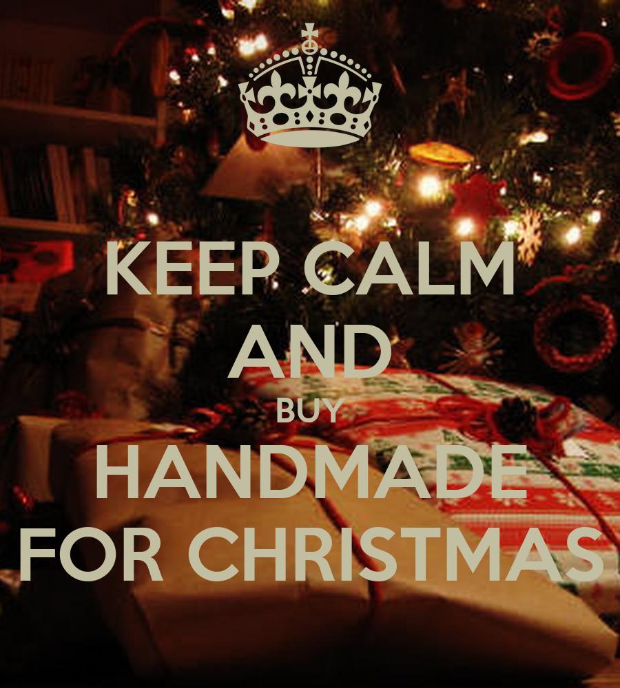 keep calm and buy handmade for christmas poster nel