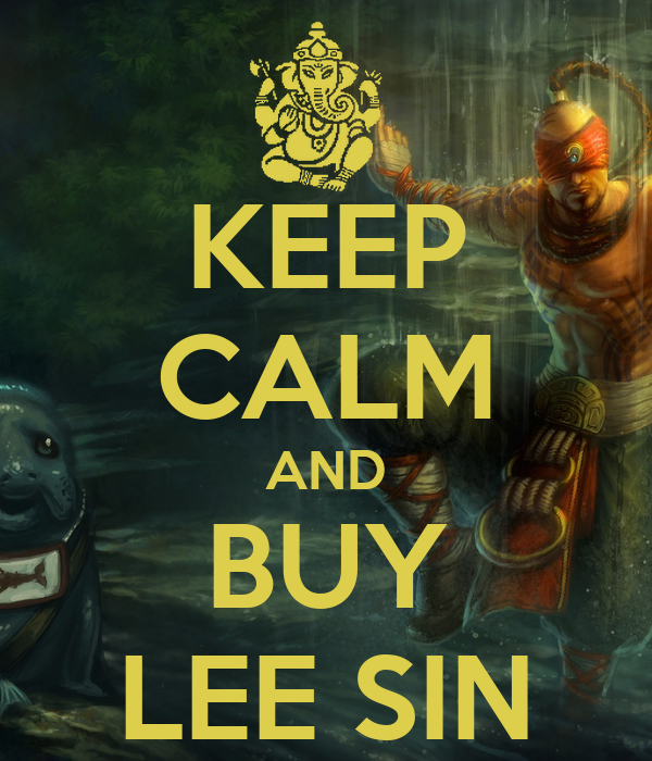 keep calm and buy lee sin keep calm and carry on image