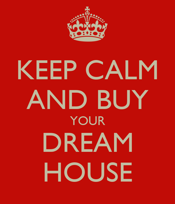 buy your dream house