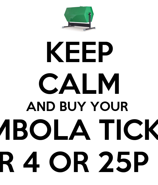keep calm and buy your tombola tickets 1 for 4 or 25p each poster