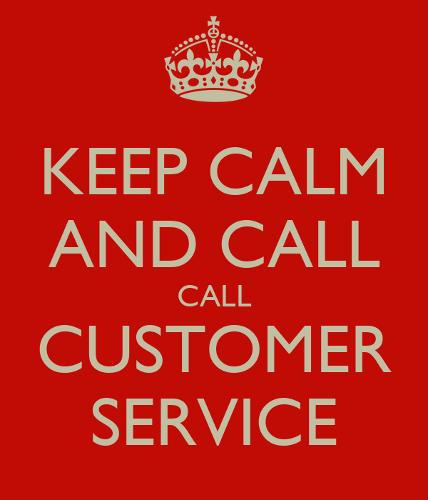KEEP CALM AND CALL CALL CUSTOMER SERVICE Poster