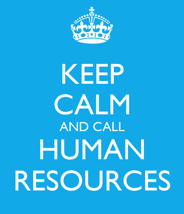 KEEP CALM AND CALL HUMAN RESOURCES Poster | sophie | Keep Calm-o-Matic
