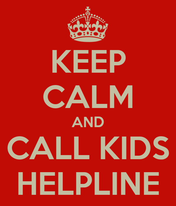 Keep Calm And Call Kids Helpline Poster Kate Keep Calm