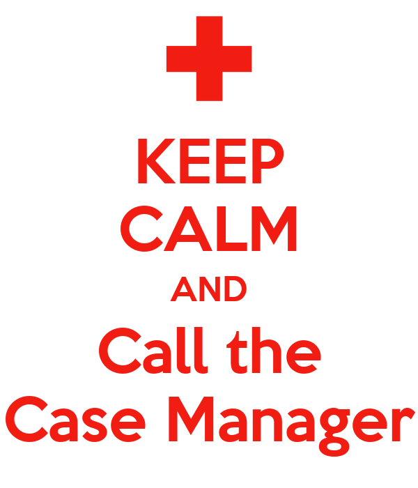 keep calm and call the case manager poster | hanna | keep calm-o-matic, Sphenoid