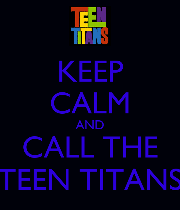 Call Teen Titans 90