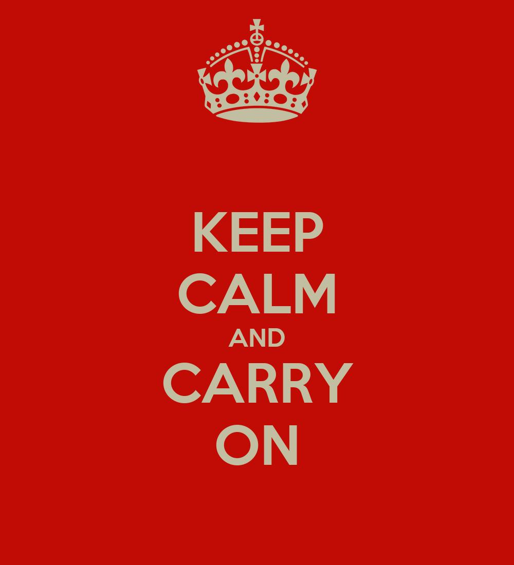 KEEP CALM AND CARRY ON Poster | cicilin | Keep Calm-o-Matic
