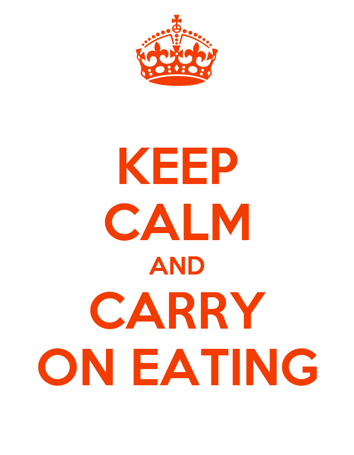 keep calm and carry on eating poster ruby keep calm o matic. Black Bedroom Furniture Sets. Home Design Ideas