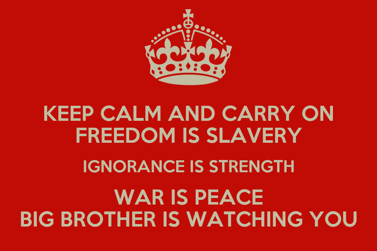war is peace freedom is slavery Quotes War Is Peace Freedom Is Slavery Ignorance Is Strength