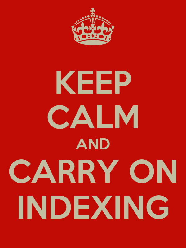 Resultado de imagem para keep calm indexing