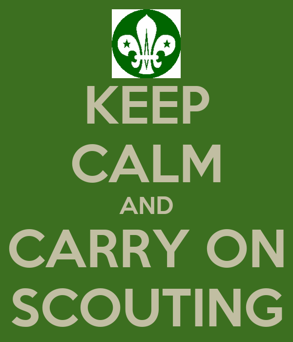 keep calm and carry on scouting poster louise keep calm o matic. Black Bedroom Furniture Sets. Home Design Ideas