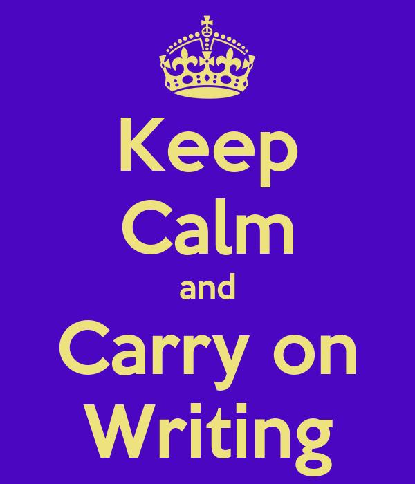 KEEP CALM AND KEEP WRITING ESSAYS Poster   eduardo   Keep Calm-o-Matic