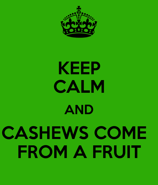 cashews come from a fruit why is fruit healthy for you