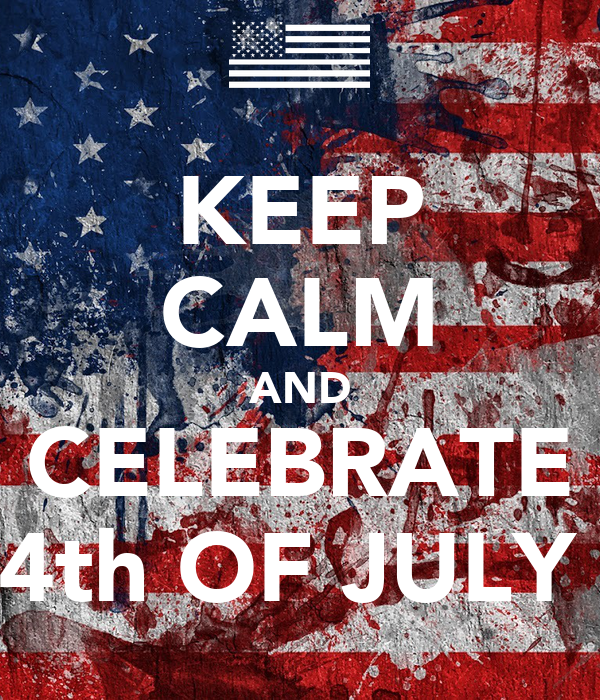 Keep Calm And Celebrate 4th Of July Poster Luzerkich