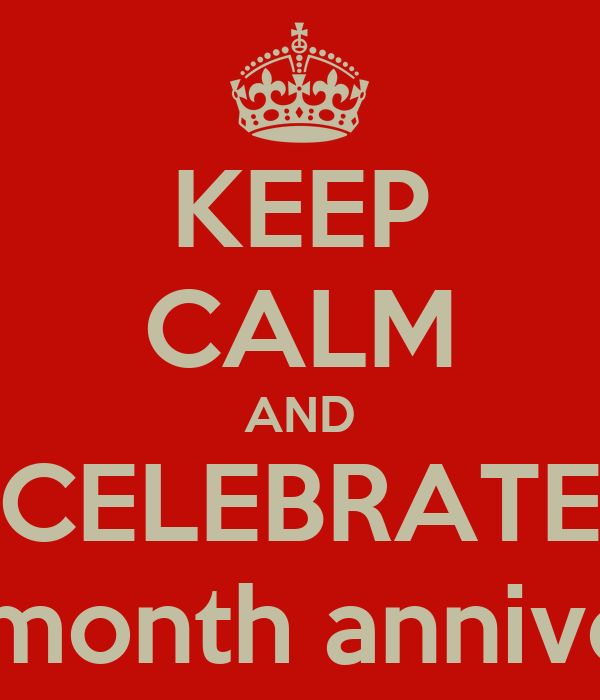 KEEP CALM IT'S OUR 6-MONTH WEDDING ANNIVERSARY!!! So excited were ...