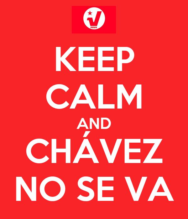 """La cara de Chávez """"se aparece"""" en las obras del metro de Caracas Keep-calm-and-ch%C3%A1vez-no-se-va"""