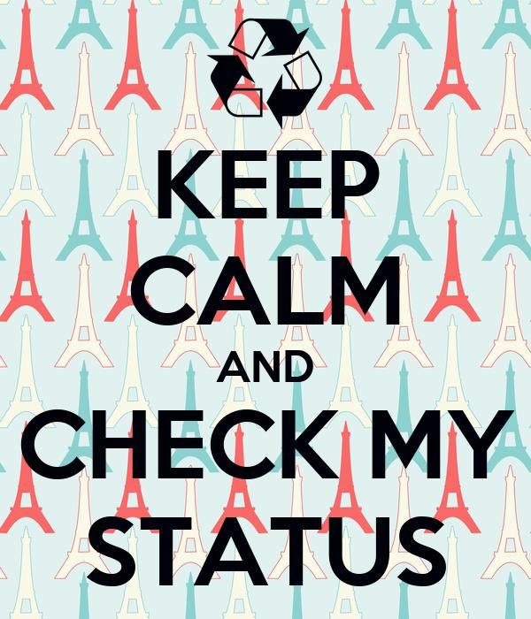 check my status: