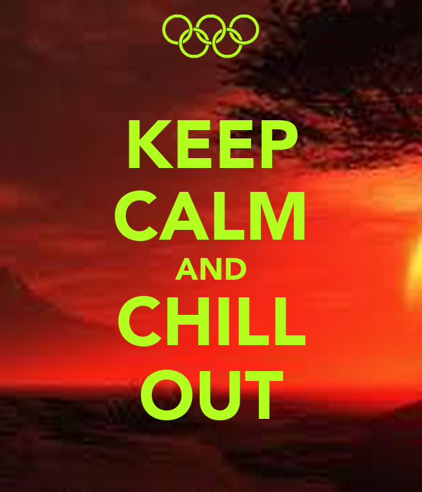 keep calm and chill out keep calm and carry on image
