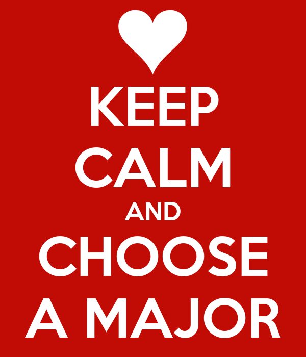 keep calm and choose a major poster
