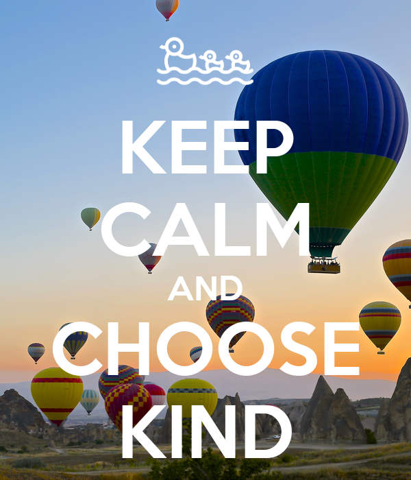 Image result for keep calm and be kinD