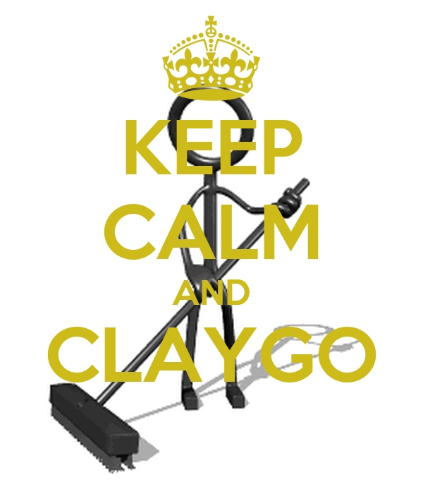 KEEP CALM AND CLAYGO - KEEP CALM AND CARRY ON Image Generator
