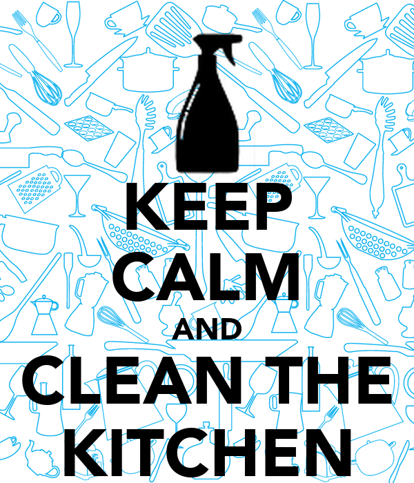 . KEEP CALM AND CLEAN THE KITCHEN Poster   Gian   Keep Calm o Matic