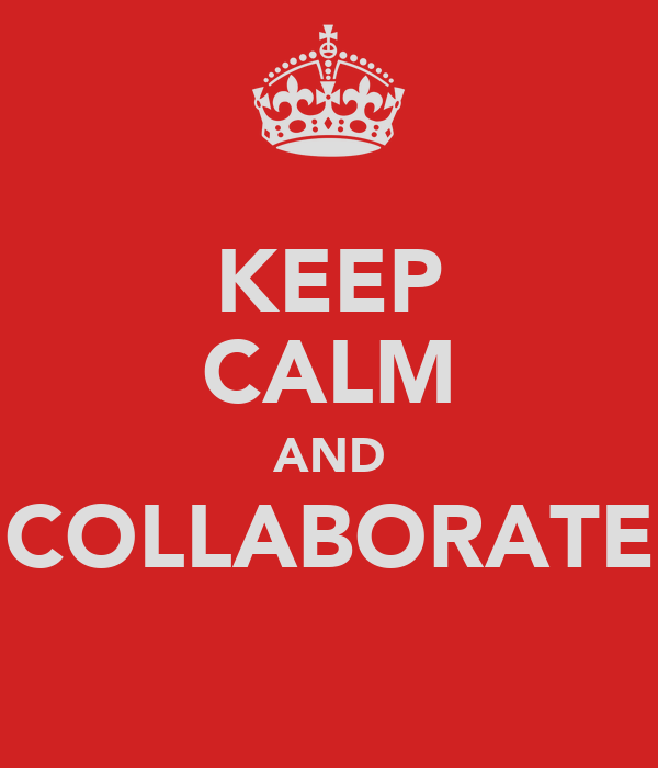 Collaborative Teaching For Teacher Educators : Keep calm and collaborate poster michaele o