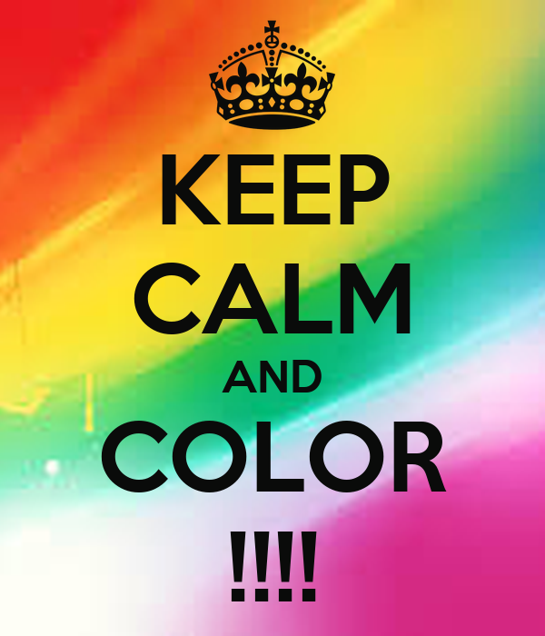 keep calm and color keep calm and carry on image