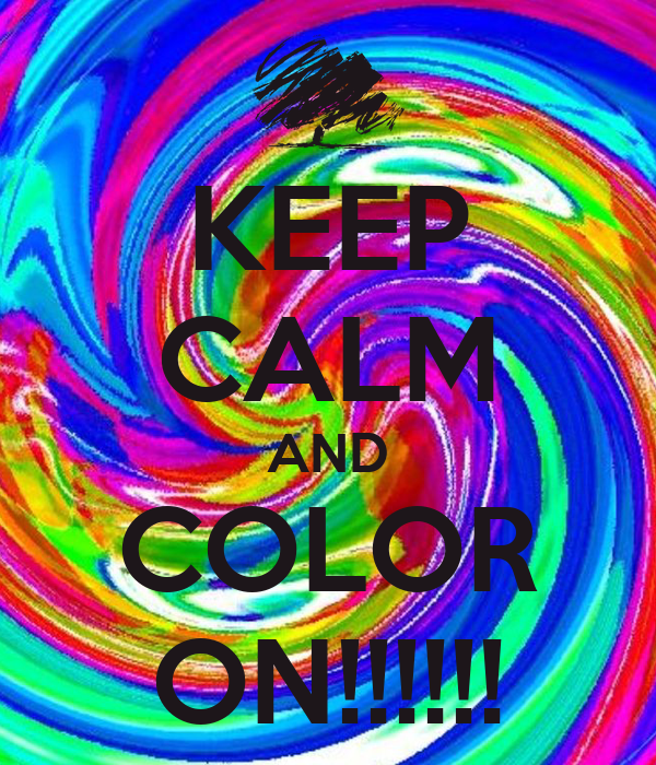 keep calm and color on keep calm and carry on image generator