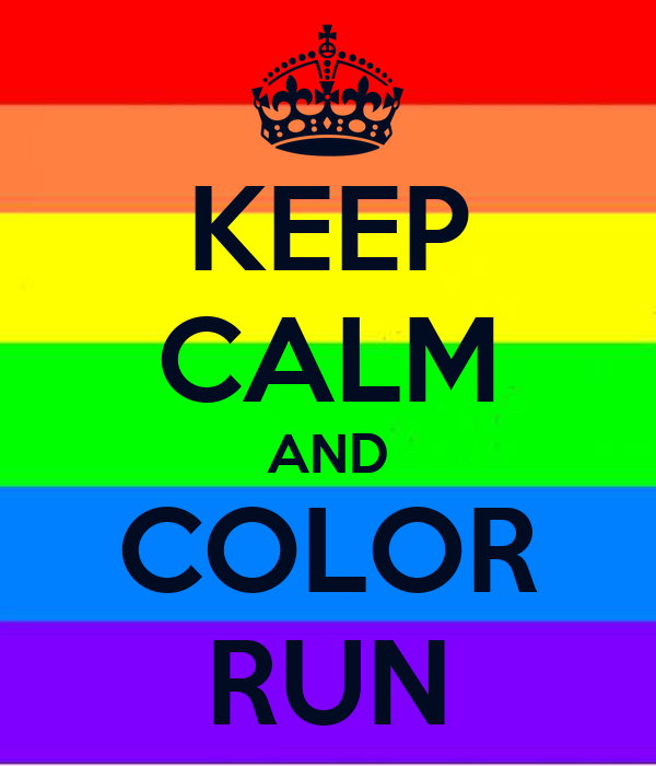 keep calm and color run