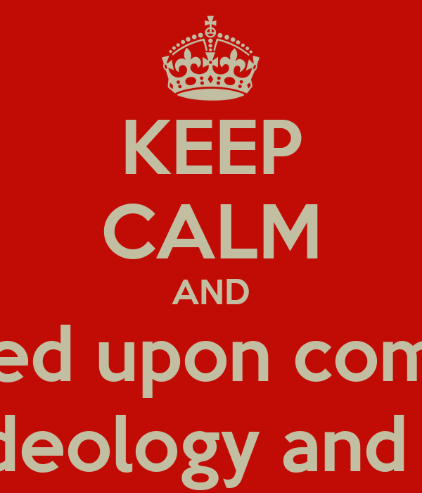 keep calm and communism is a socioeconomic system structured upon