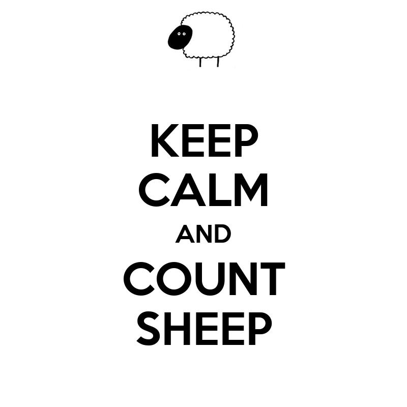 KEEP CALM AND COUNT SHEEP Poster | R | Keep Calm-o-Matic
