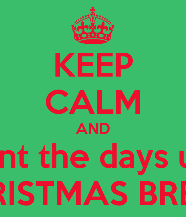 days until CHRISTMAS BREAK Poster