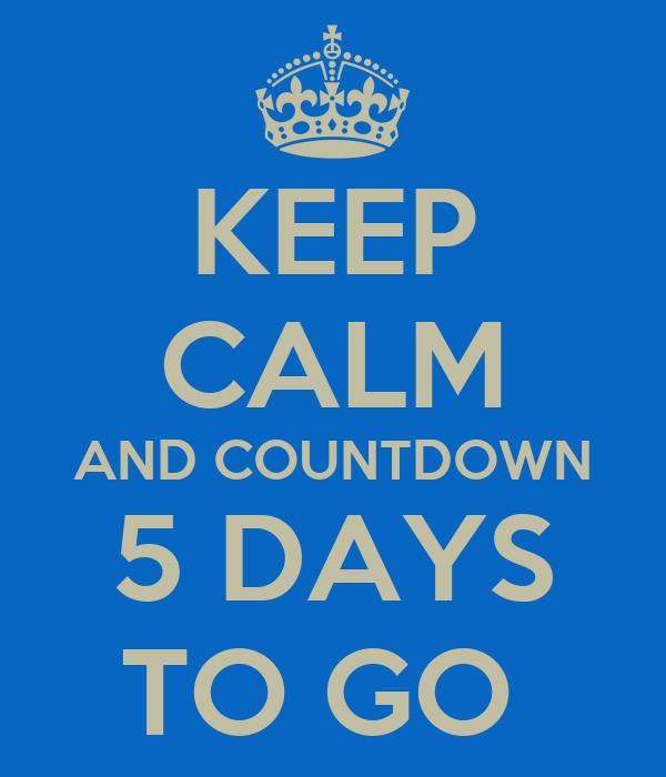 Calendar Countdown 5 Days To Go Image | New Calendar Template Site