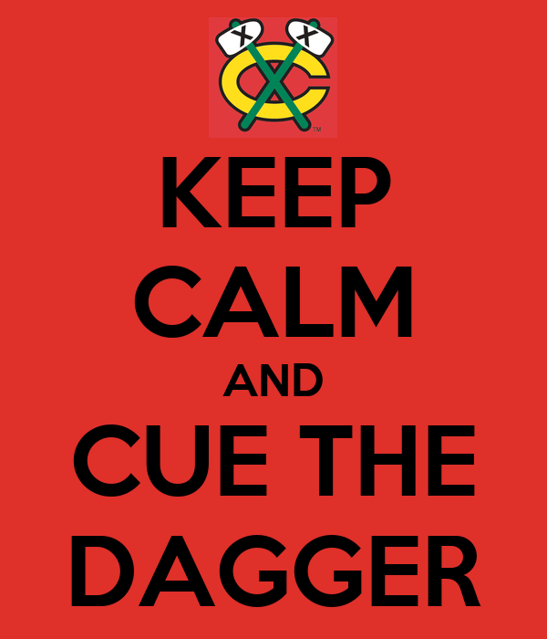 keep-calm-and-cue-the-dagger-1.png