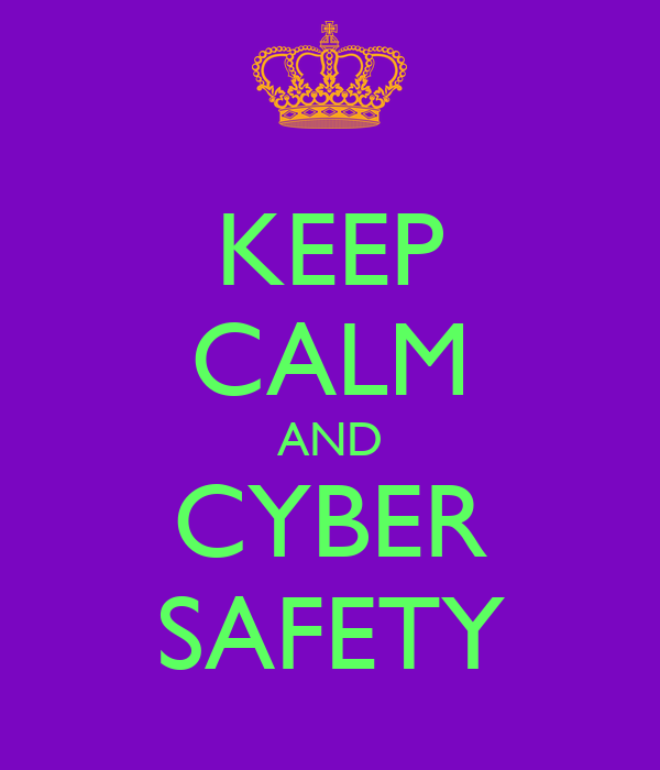 Keep Calm And Cyber Safety Poster Ken Keep Calm O Matic