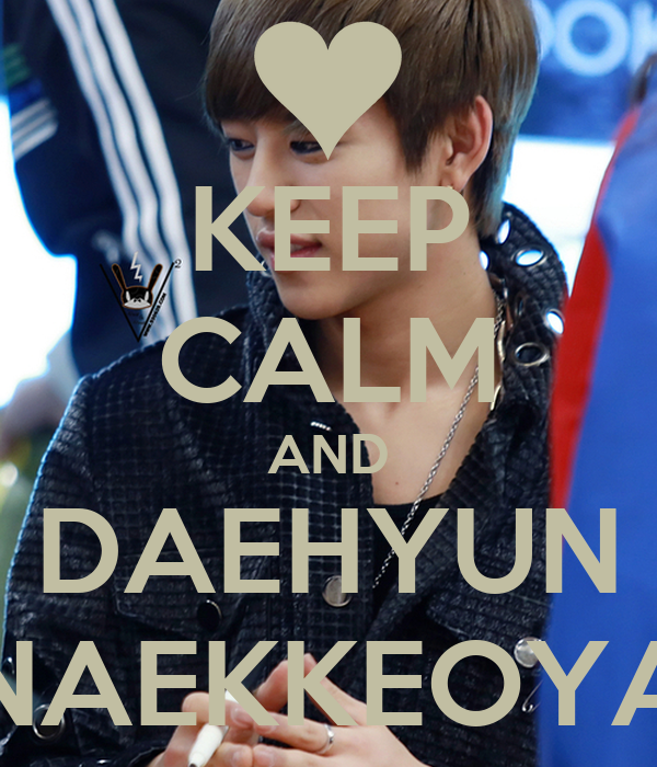 Daehyun Iphone Wallpaper Keep Calm And Daehyun