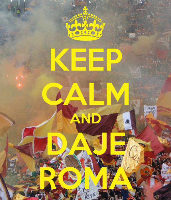 keep-calm-and-daje-roma-10.png
