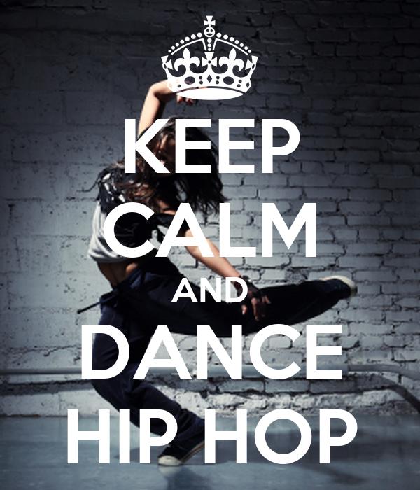 KEEP CALM AND DANCE HIP HOP Poster | Barbi | Keep Calm-o-Matic