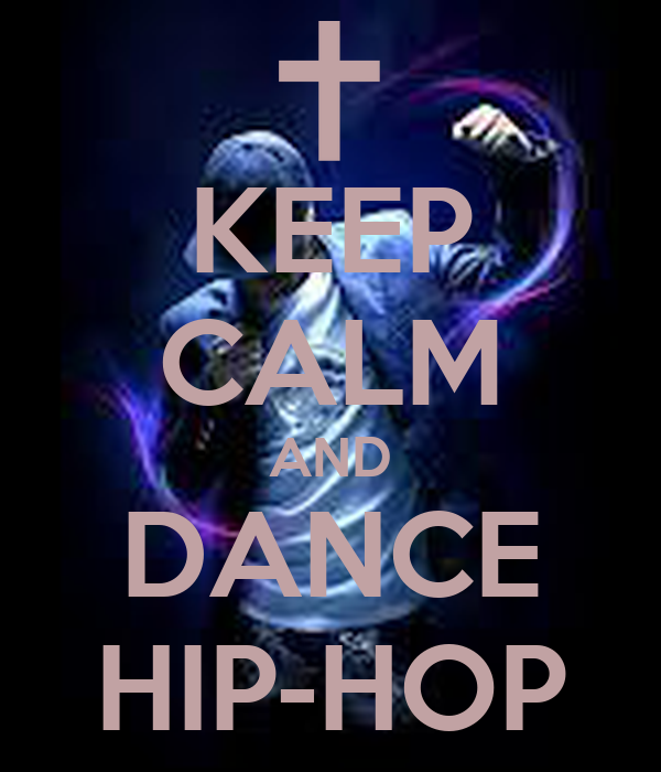 Pics For > Keep Calm And Love Hip Hop
