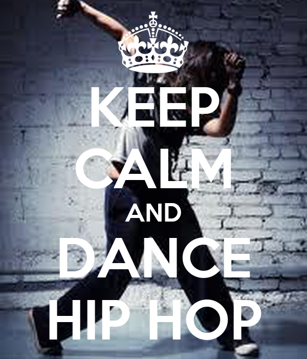 KEEP CALM AND DANCE HIP HOP Poster