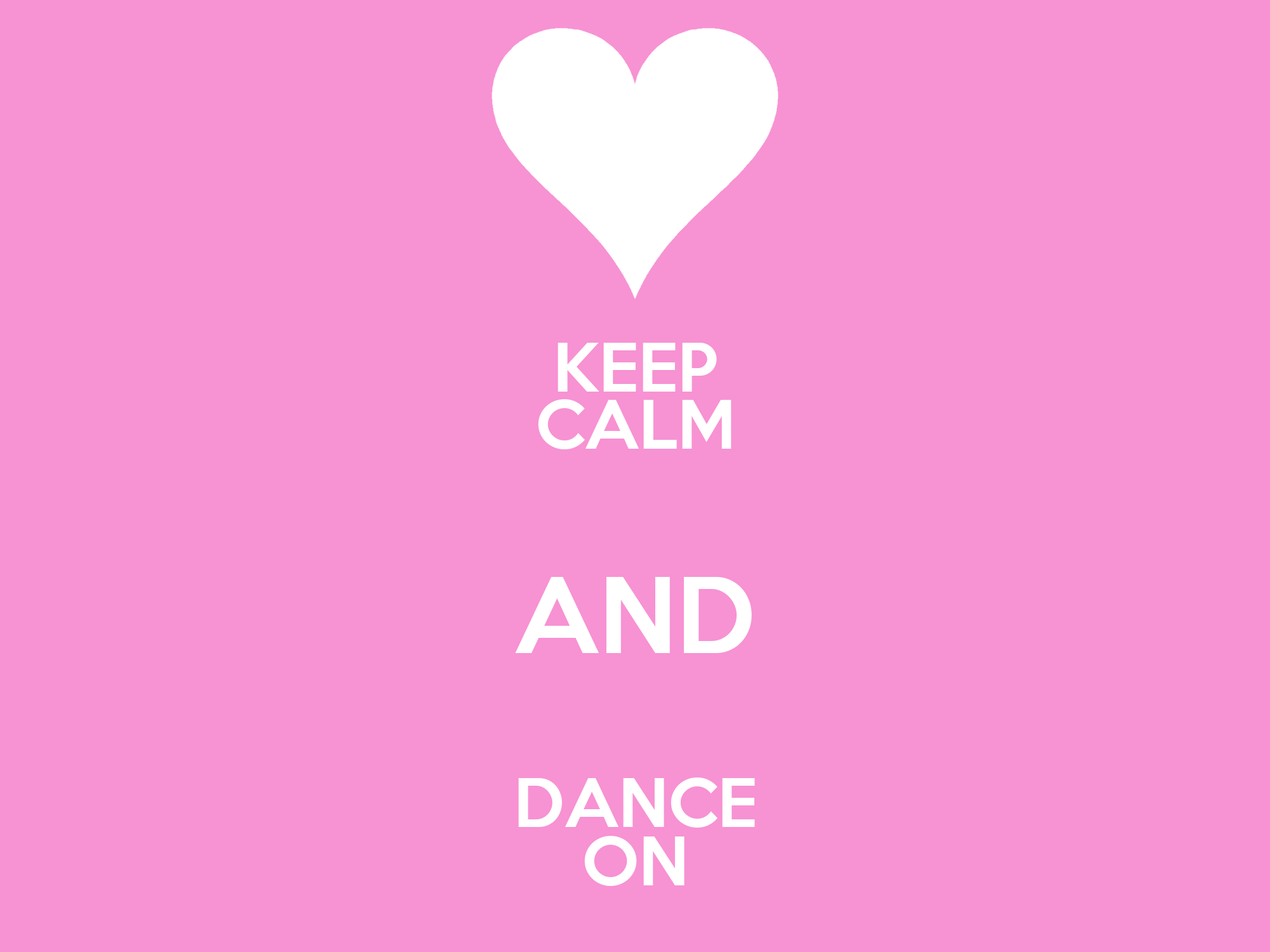 KEEP CALM AND DANCE ON Poster | Holly | Keep Calm-o-Matic