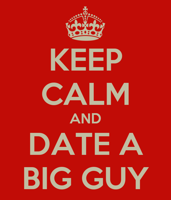 Dating site for bigger guys