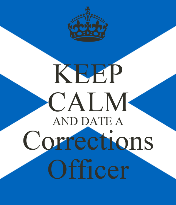 Dating a correctional officer
