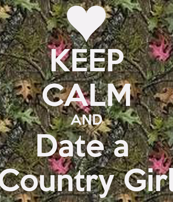 how to date a country girl