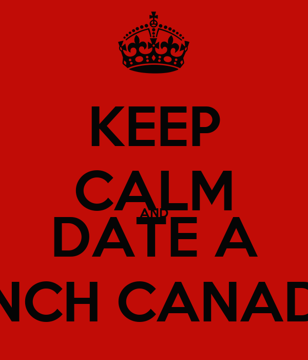 Dating a french canadian man