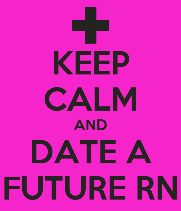 dating a registered nurse Nurses general nursing  dating a  i'm afraid my co-workers will judge me if they find out i'm dating an ex mental patient and that i  msn, rn 6 shift .