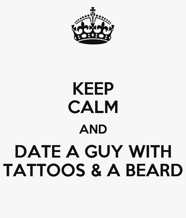 tattoos and beards dating